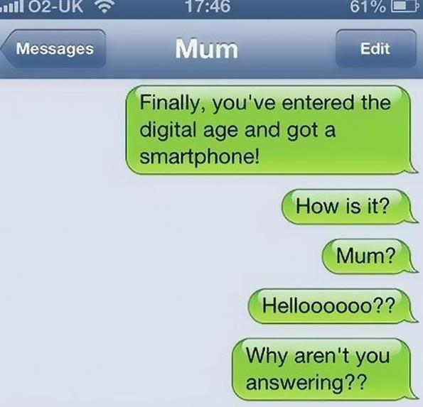妈妈发的10条最搞笑短信!她们实在太棒了,但也许赶不上时代了